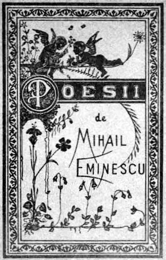 Mihai Eminescu and his heritage