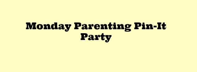 Parenting Pin-It Party #85