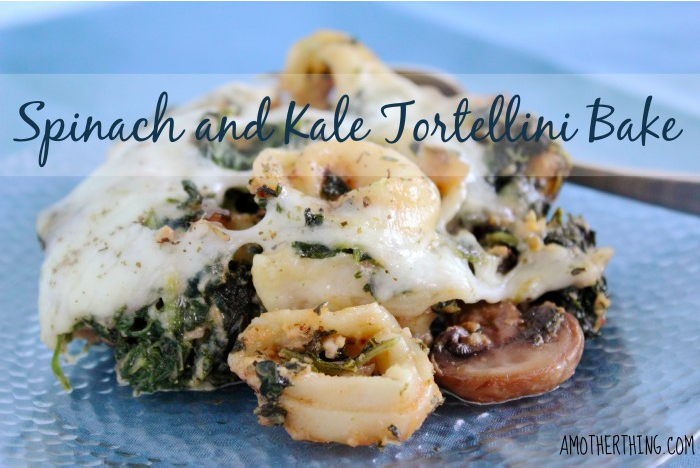 Spinach and Kale Tortellini Bake