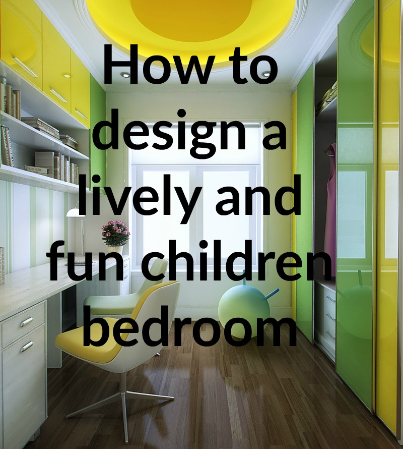 How to design a lively and fun children bedroom