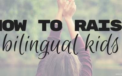 How to raise bilingual kids