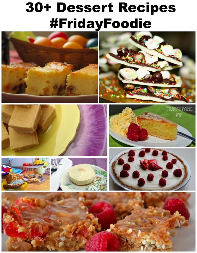 #FridayFoodie Dessert Round-Up + linky