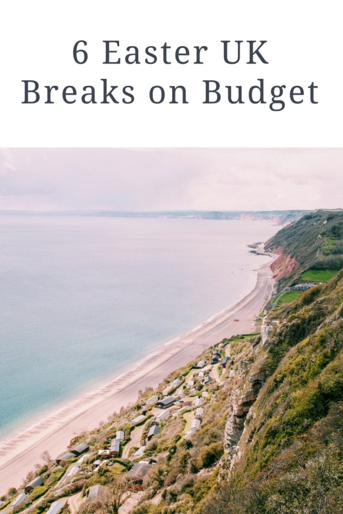 6 Uk Breaks on a budget
