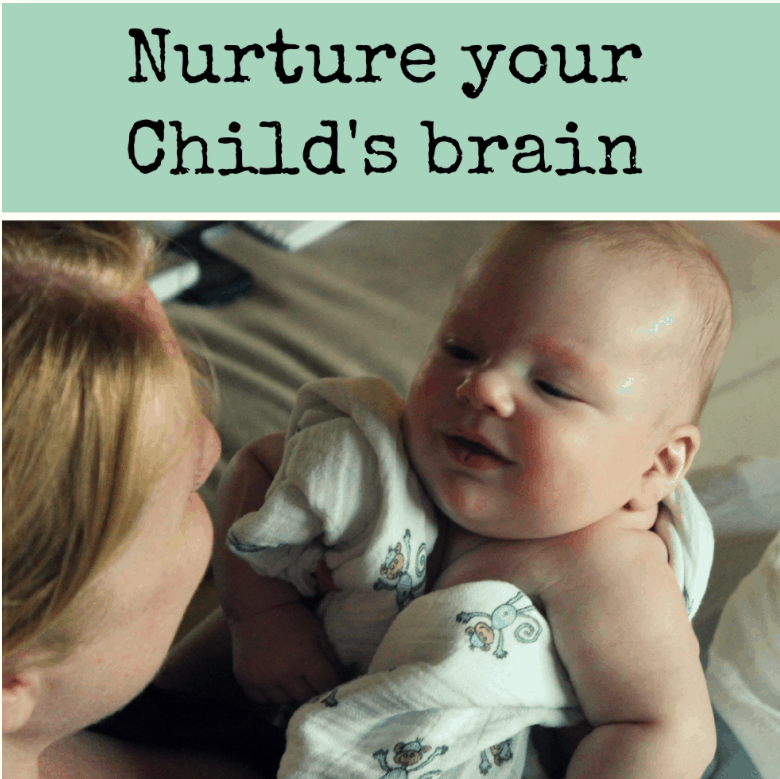 Nurture Your Child's Brain