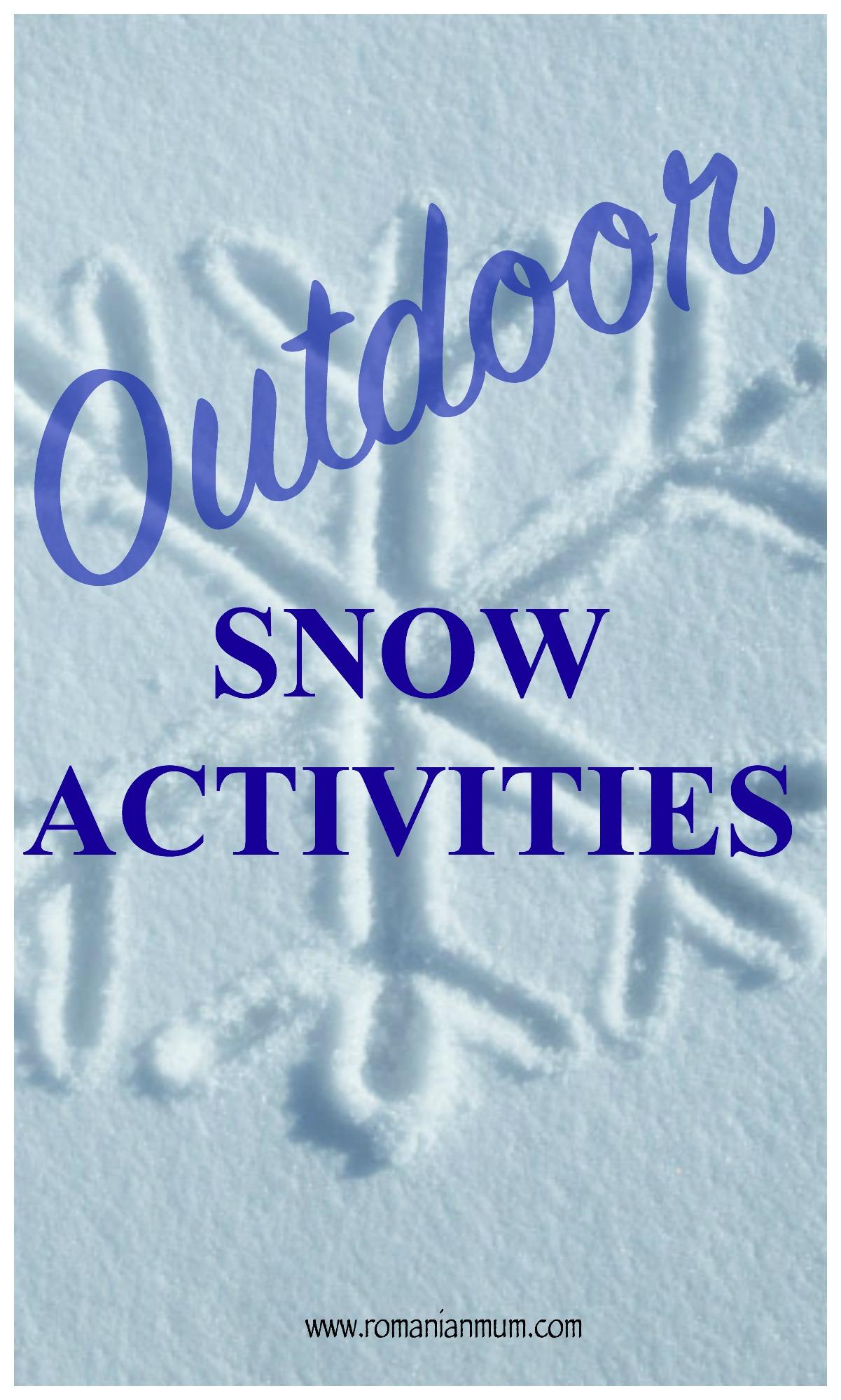 Outdoor Snow Activities